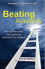 Beating Adversity by Randy Mallory