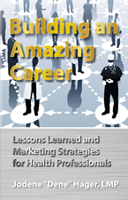 Building an Amazing Career by Jodene Hager