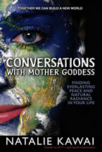 Conversations with Mother Goddess by Natalie Kawai