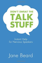 Don't Sweat the Talk Stuff by Jane Beard