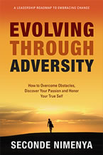 Evolving Through Adversity by Seconde Nimenya