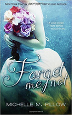 Forget Me Not by Michelle Pillow