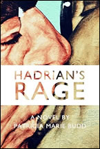 Hadrian's Rage by Patricia Marie Budd