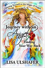 Journey with an Angel by Lisa Ulshafer