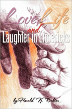 Love, Life, and Laughter in Limericks by Harold richter