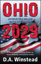 Ohio 2029: Utopia Has Never Been So Wrong by D.A. Winstead