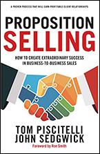 Proposition Selling by Tom Piscitelli and John Sedgwick