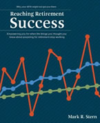 Reaching Retirement Success by Mark Stern