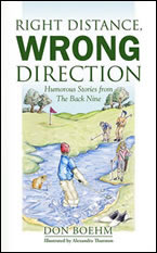 Right Distance, Wrong Direction by by Don Boehm; illustrated by Alexandra Thurston