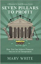 Seven Pillars to Profit by Marvin White