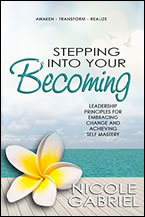 Stepping into Your Becoming by Nicole Gabriel