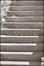 The Granite Steps: A Parable for Success by Kevin Allen