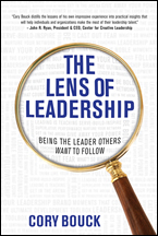 The Lens of Leadership by Cory Bouck
