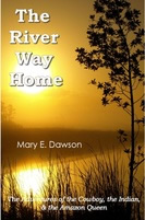 The River Way Home by Mary E. Dawson