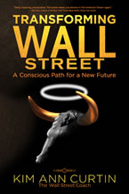 Transforming Wall Street by Kim Ann Curtin