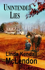 Unintended Lies by Linda Kendall McLendon