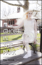 Ghosts in the Park by Ray Melnik